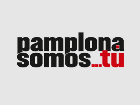 Pamplona somos tú / Iruña zuk zeuk